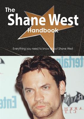 Tebbo The Shane West Handbook - Everything You Need to Know about Shane West by Smith, Emily [Paperback] at Sears.com